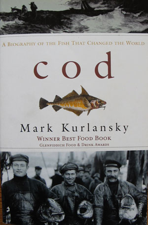 COD, by Mark Kurlansky, a must read for all those who are interested in the marine environment.