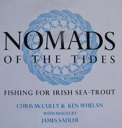 Nomads of the Tides. fishing for Irish sea trout.